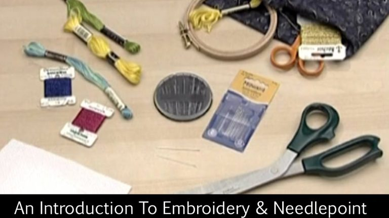 An Introduction To Embroidery & Needlepoint