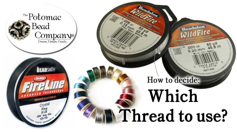 How to Decide Which Beading Thread to Use