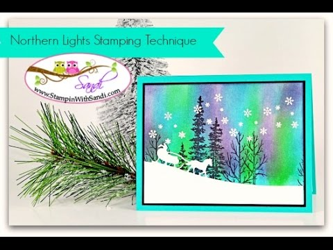 Rubber Stamping Technique - Northern Lights - created with the Stampin Up Wonderland Stamp Set