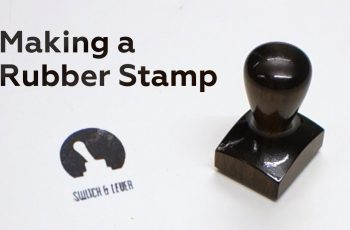 Making a Rubber Stamp