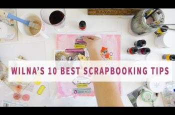 My Best 10 Tips for Scrapbooking