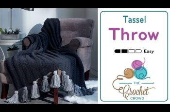 How to Crochet A Throw: Tassel Throw
